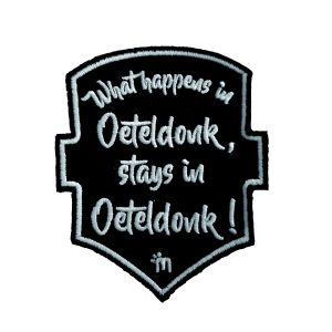 What happens in Oeteldonk, stays in Oeteldonk!